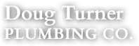 Doug Turner Plumbing CO.